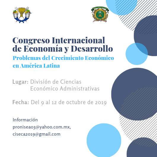 Congreso Internacional de Economía y Desarrollo. Problemas del Crecimiento Económico en América Latina.