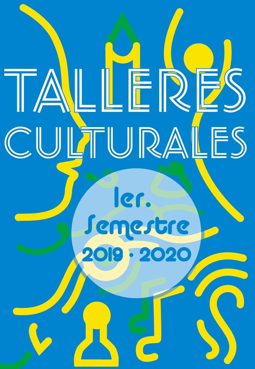 Talleres Culturales 1er. Semestre 2019-2020 que ofrece la UACh