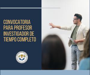 Reactivación de convocatoria para ser Profesor Investigador de Tiempo Completo de la DICEA.