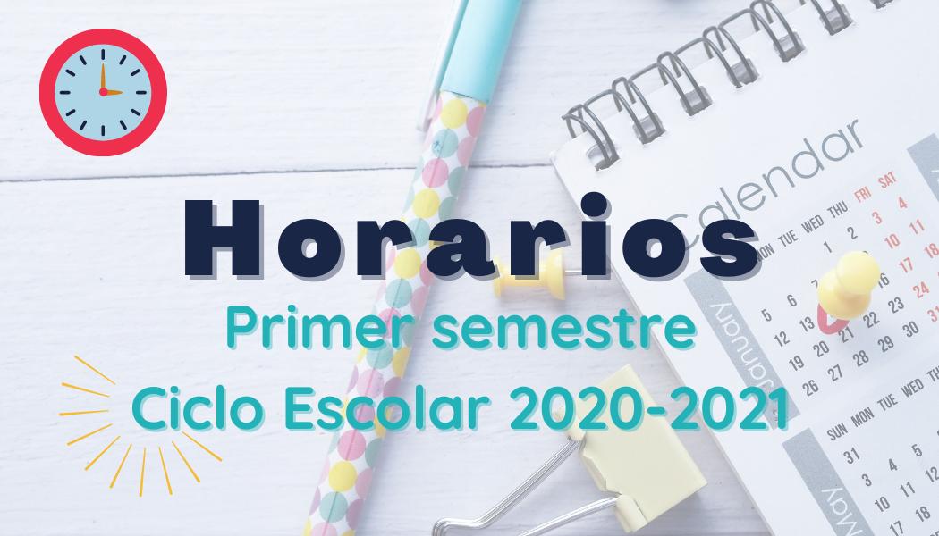 Horarios 1er. semestre 2020-2021