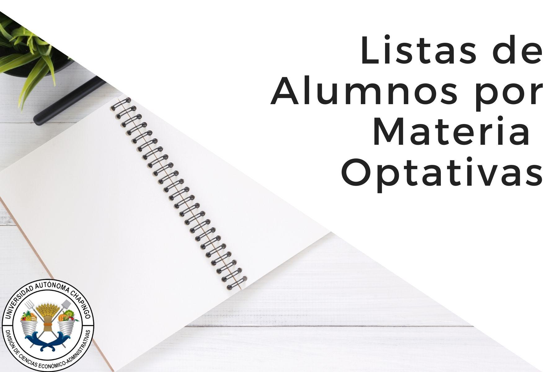 Listas de Alumnos por Materia Optativa