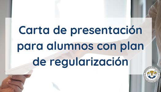 Carta de presentación para alumnos con plan de regularización