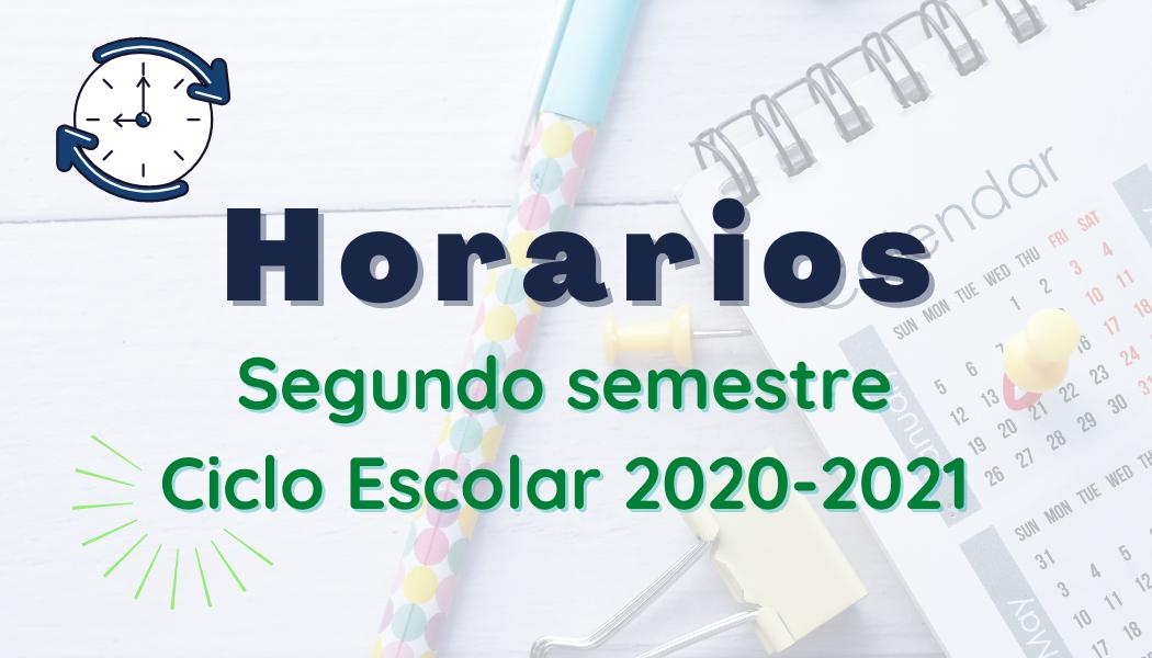Horarios 2do. semestre 2020-2021